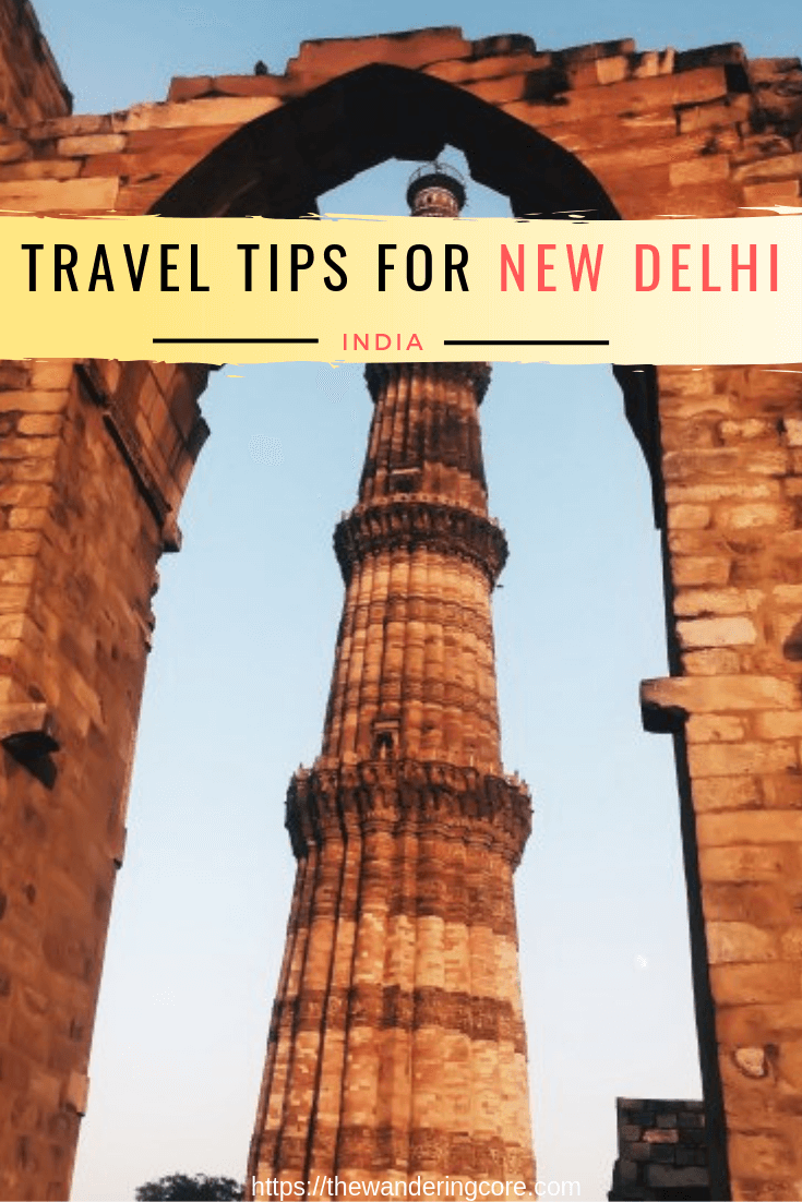 New Delhi Travel tips | India travel tips | Travel tips | #delhi #india #traveltips