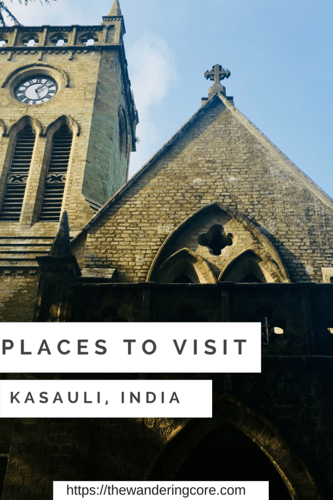 India | Places to visit in Kasauli | Things to do in Kasauli | Things to see in Kasauli | Kasauli | India | Himachal Pradesh | Travel | Asia | #thewanderingcore #india #asia #travel #kasauli #himachalpradesh