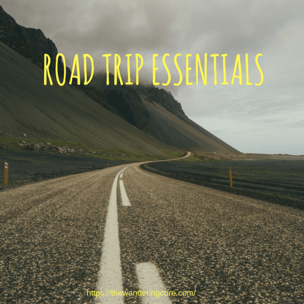 road trip essentials | road trip essentials list | what to pack for a road trip | road trip