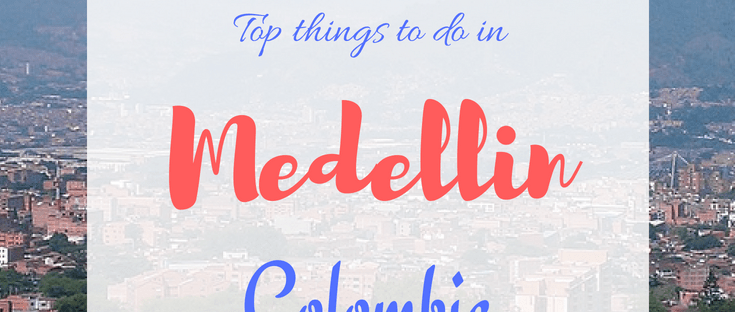 Top things to do in Medellin Colombia | Best things to do in Medellin Colombia | where to eat in Medellin | South America | Travel | #thewanderingcore #medellin #colombia