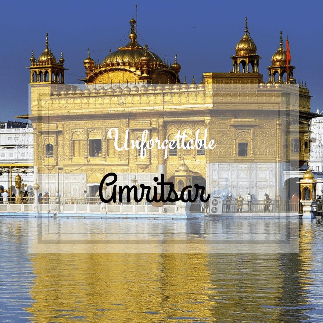 unforgettable amritsar