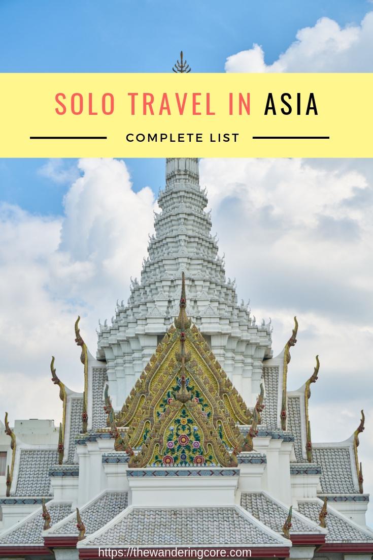 Asia solo travel | Solo travel in asia | Solo travel asia | Best places to travel alone in asia | Travelling asia alone | Best solo travel destinations | #asia #solotravel