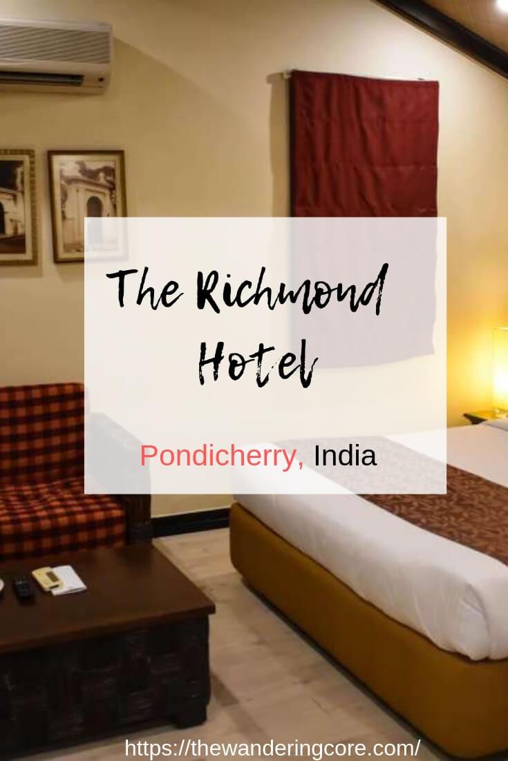 The Richmond Pondicherry | The Richmond Pondicherry review | The Richmond hotel Pondicherry | hotel review | Pondicherry | #india #pondicherry #hotelreview