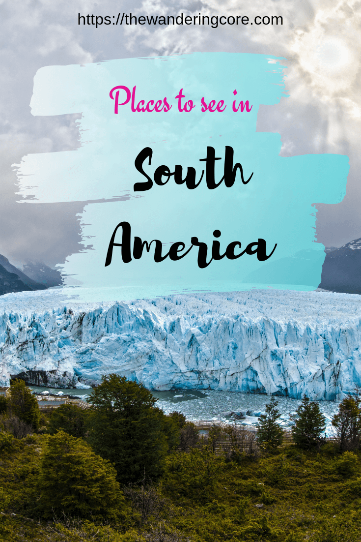 South America Bucket List | Places to visit in South America | Best Places to visit in South America | Places to see in South America | #southamerica #southamericatravel