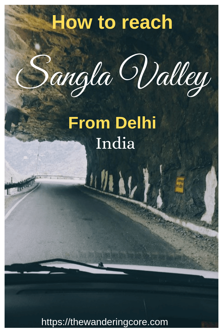 How to reach Sangla Valley from Delhi | Sangla Valley from Delhi | Sangla Valley | Delhi | India | Asia | travel | Road trip | #india #asia #sanglavalley