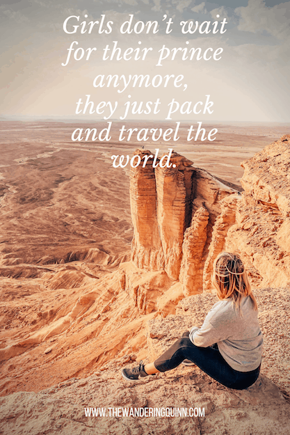 Girls don't wait for their prince anymore, they just pack and travel the world Travel Quote