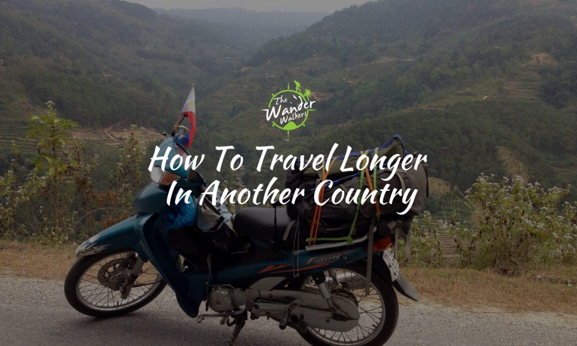 travel longer