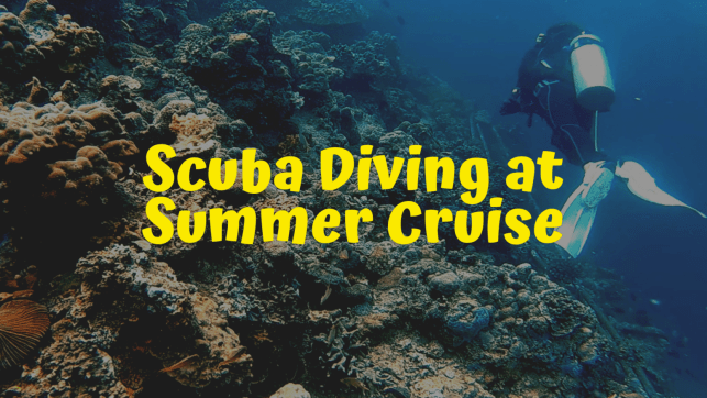 First Time Scuba Diving and Fishing at Summer Cruise Batangas