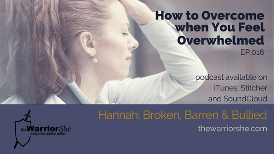 016. How to Overcome when Overwhelmed