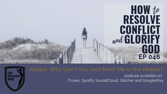 046.How to Resolve Conflict and Glorify God