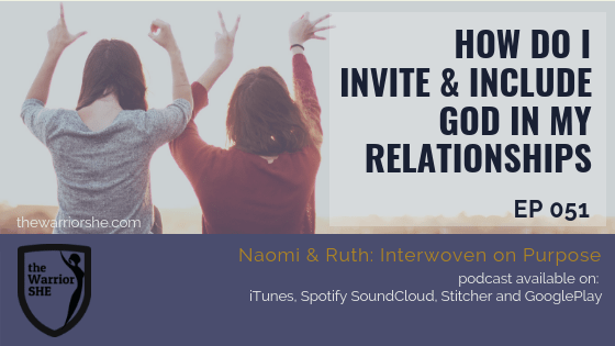 051.How Do I INVITE and INCLUDE God in MY Relationships?