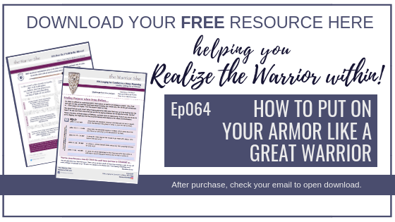 064.How to Put On Your Armor Like a Great Warrior_ Resource