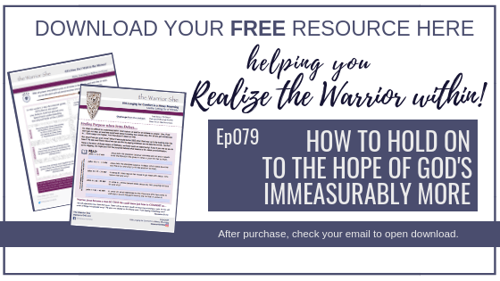 079. How to Hold on to the Hope of God's Immeasurably More?_Resource