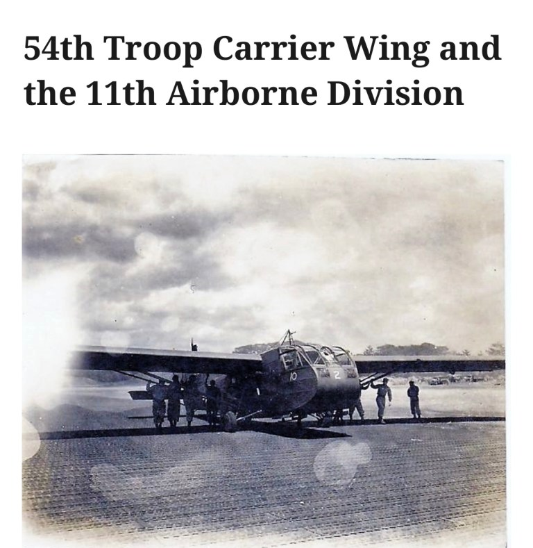 54th Troop Carrier Wing and the 11th Airborne Division
