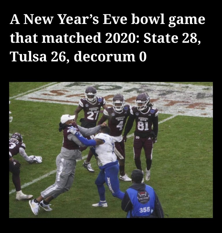 A New Year's Eve bowl game that matched 2020: State 28, Tulsa 26, decorum 0