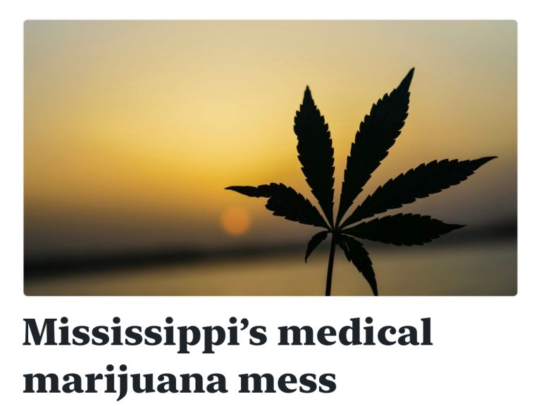 Mississippi's medical marijuana mess