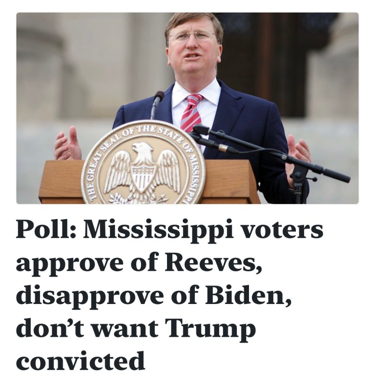 Poll: Mississippi voters approve of Reeves, disapprove of Biden, don't want Trump convicted