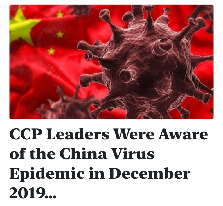 CCP Leaders Were Aware of the China Virus Epidemic in December 2019…