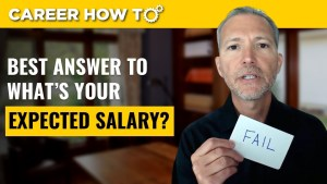 """The Best Answer to """"What's Your Expected Salary?"""""""
