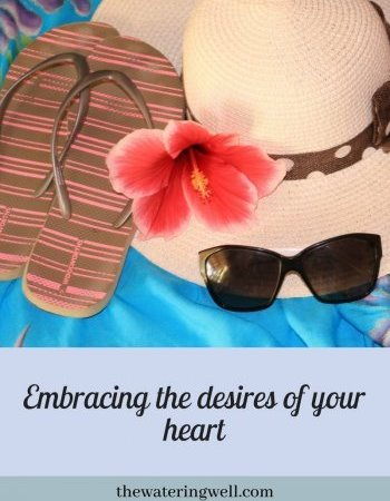 Leisure: embracing the desires of your heart