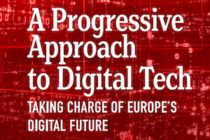 Cover of the report A Progressive Approach to Digital Tech