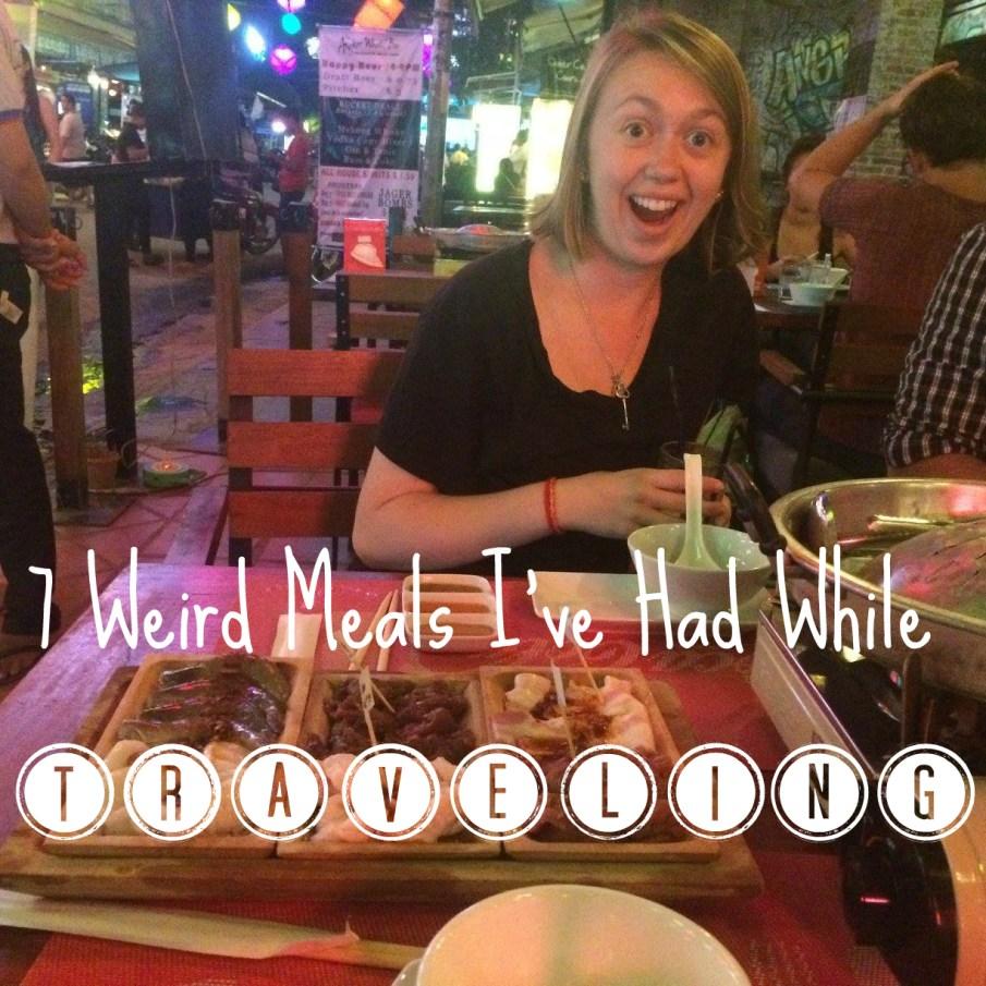 weird meals traveling