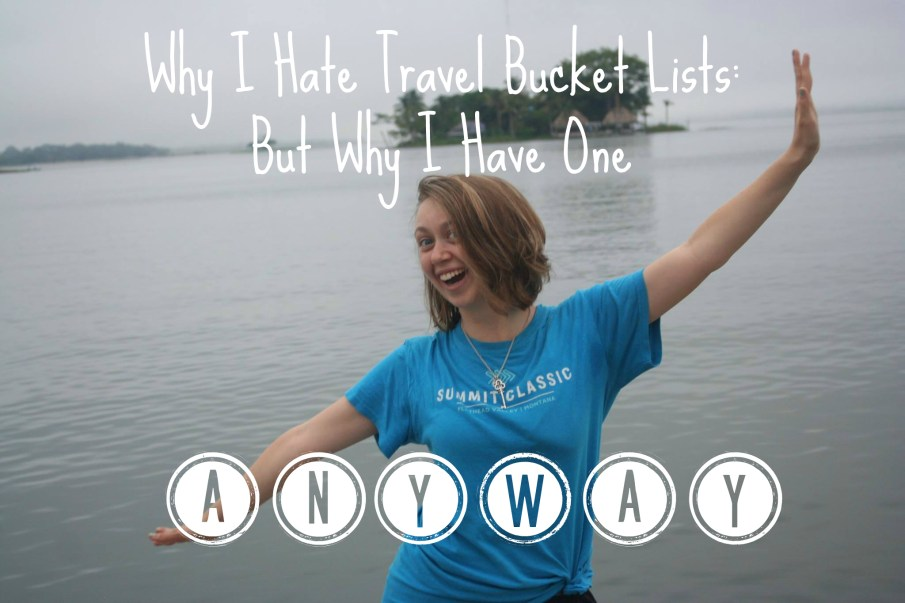 hate travel bucket lists