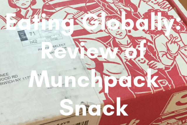 Eating Globally: Review of Munchpak Snack Box