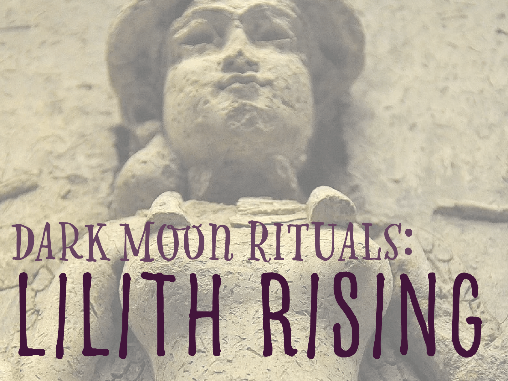 Lilith Rising: An Energy Raising Ritual Invoking the Goddess Lilith