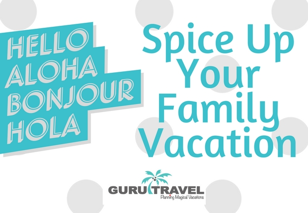 Spice Up Your Family Vacation