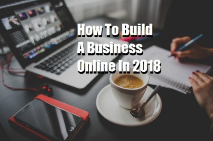 how to build a business online 2018