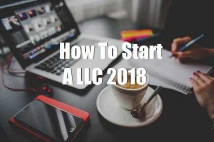 How To Start  A LLC 2018