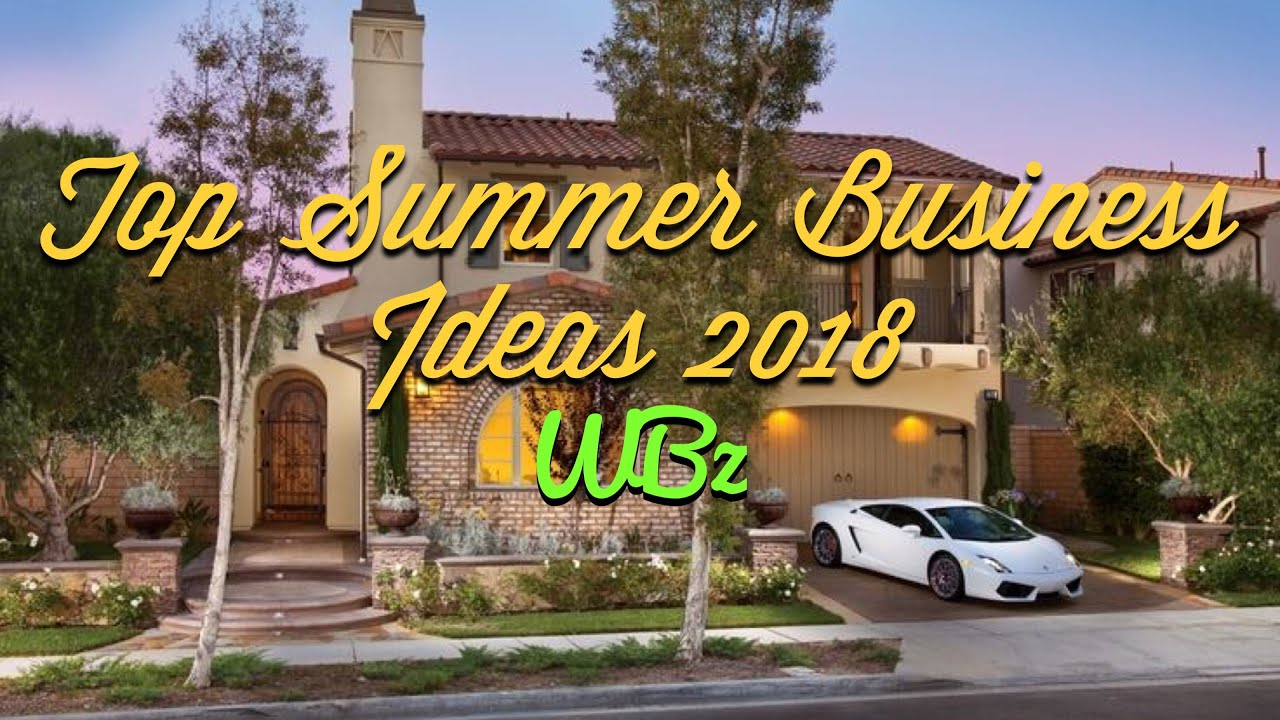 Top Summer Business Ideas 2018 | The Wealth Builderz