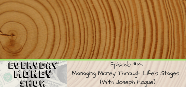 Managing Money Through Life's Stages