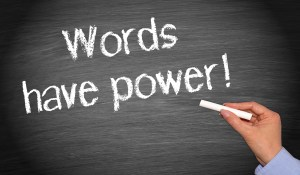Copywriting image: Words have power