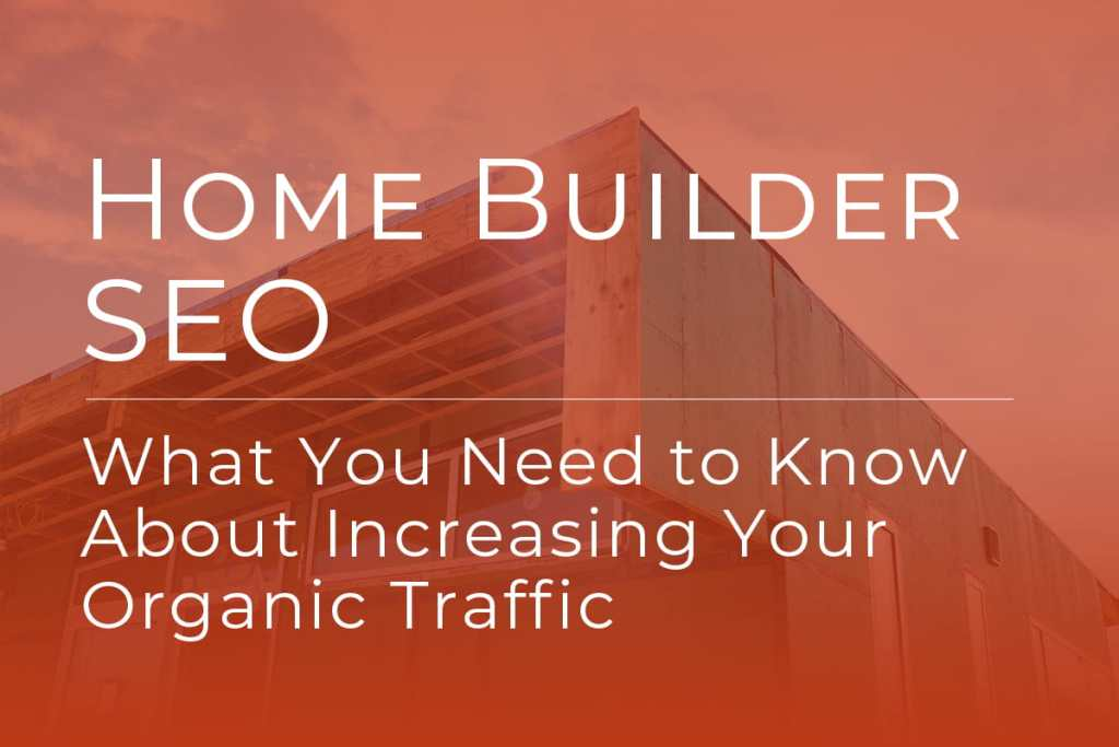 Home Builder SEO
