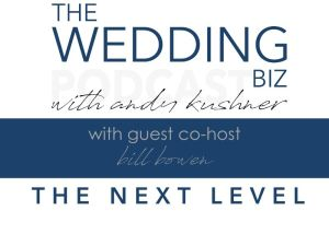 THE NEXT LEVEL with BILL BOWEN Discussing ANDREA EPPOLITO and Celebrating the Greatest Luxury of All