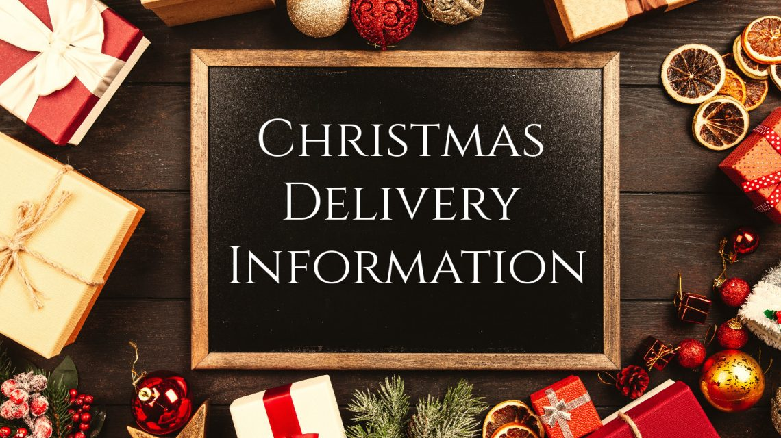 Christmas opening times and last delivery dates