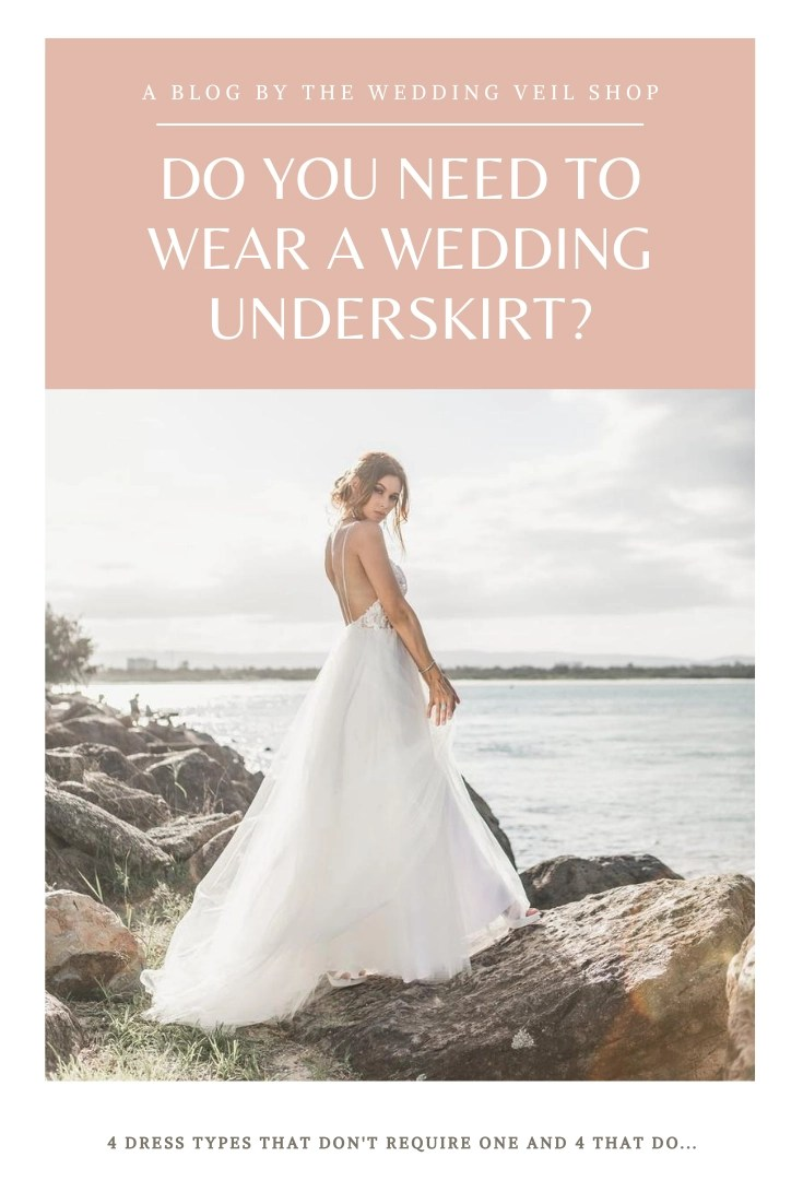 Do I need to wear a wedding underskirt bride bridal