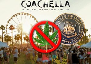 Coachella 2018 Still No-Go on Weed Even Though Cali Says Yes