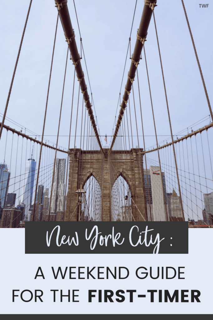 New York City, A Weekend Guide for the First-Timer, NYC, NYC Guide, NYC Highlights #NYCthingstodo #NYC #BigApple #NYCtravelguide