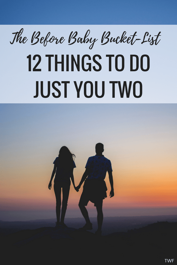12 Things to do Before Having a Baby // Before Baby Bucket List, Things to Do as a Couple, Married without Kids, Carefree Lifestyle, Life before baby, #MarriedLife #lifestyleblogger #relationships