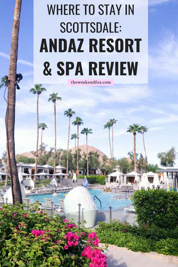 Where to Stay in Scottsdale // Andaz Resort and Spa. Andaz Scottsdale, Places to Stay in Scottsdale, Andaz Review, Scottsdale Resorts, Scottsdale Hotels, Best Hotels in Scottsdale #travelblog #scottsdale #resorts