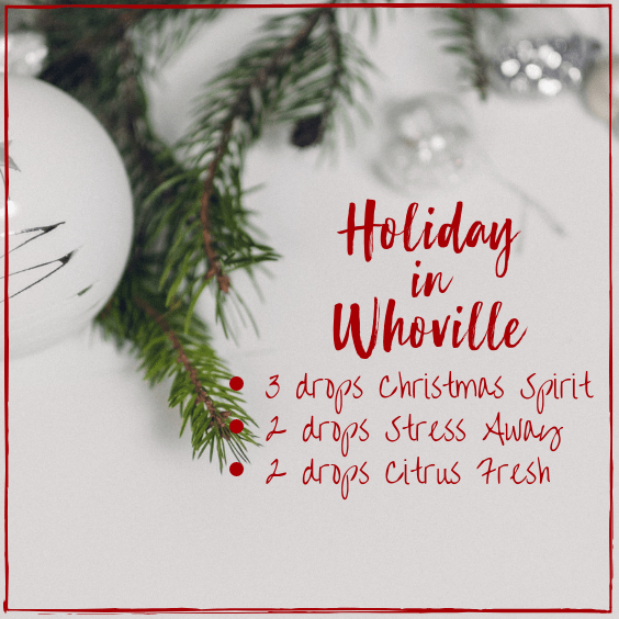 Christmas essential oil diffuser blends, essential oils for the holidays, Whoville smells, Christmas scents, #essentialoils #youngliving #christmasscents #lifestyleblogger