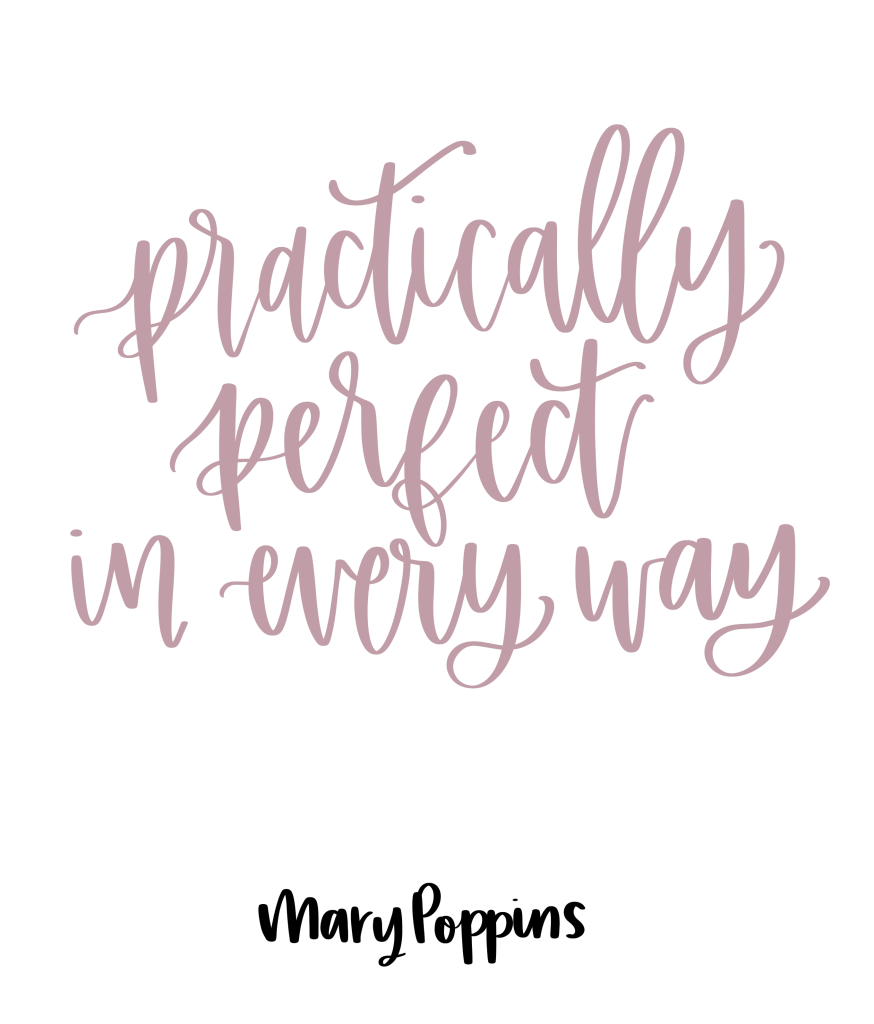 Practically perfect in every way. - Mary Poppins Returns, Mary Poppins Returns Quotes, Disney, Famous Quotes, Movie Quotes, Disney Quotes, Quotes from Mary Poppins #marypoppins #emilyblunt #disney #quotes #inspirational