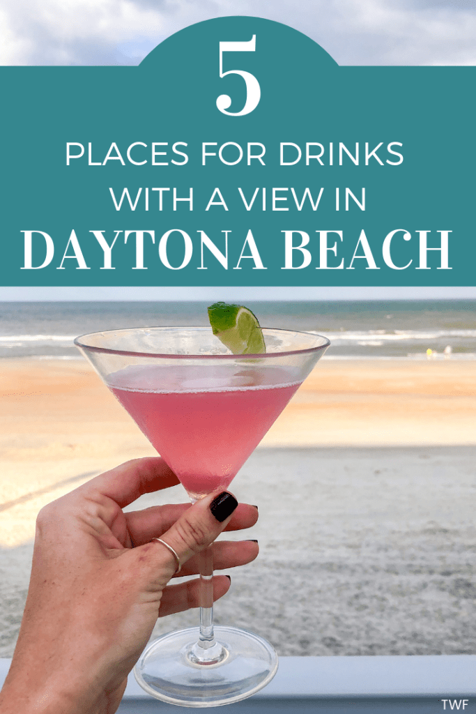 5 Places for Drinks with a View in Daytona Beach, Florida // where to eat drink in Daytona Beach, best beachside restaurants in Daytona Beach, where to eat in Daytona Beach, happy hour in Daytona Beach #daytonabeach #discoverdaytonabeach #happyhour #drinkswithaview #oceanvibes #beachside #florida #visitflorida