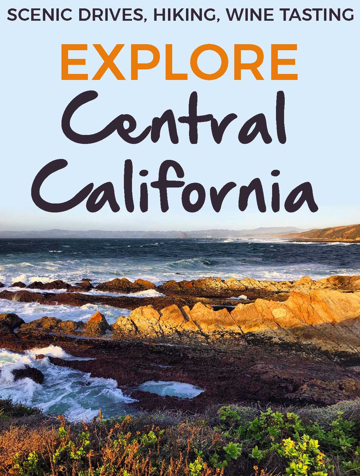 explore central california