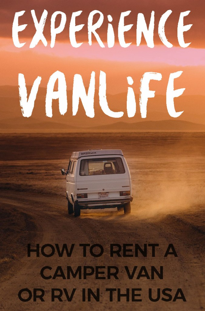 Try VanLife: Rent a Camper Van or RV in the USA