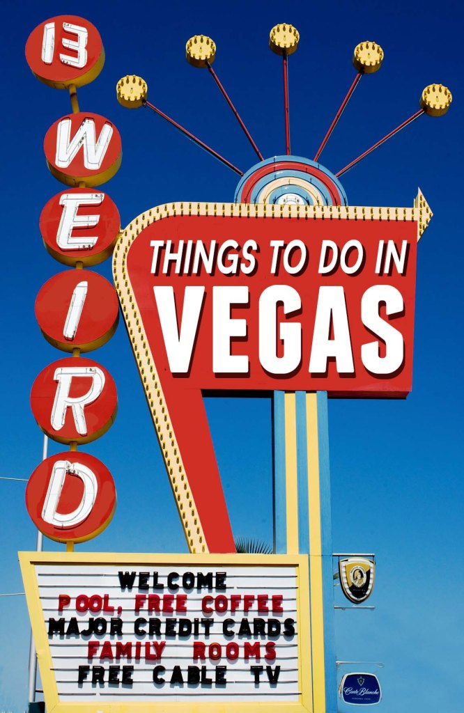 13 Weird Things To Do in Las Vegas :: non touristy things to do in Vegas
