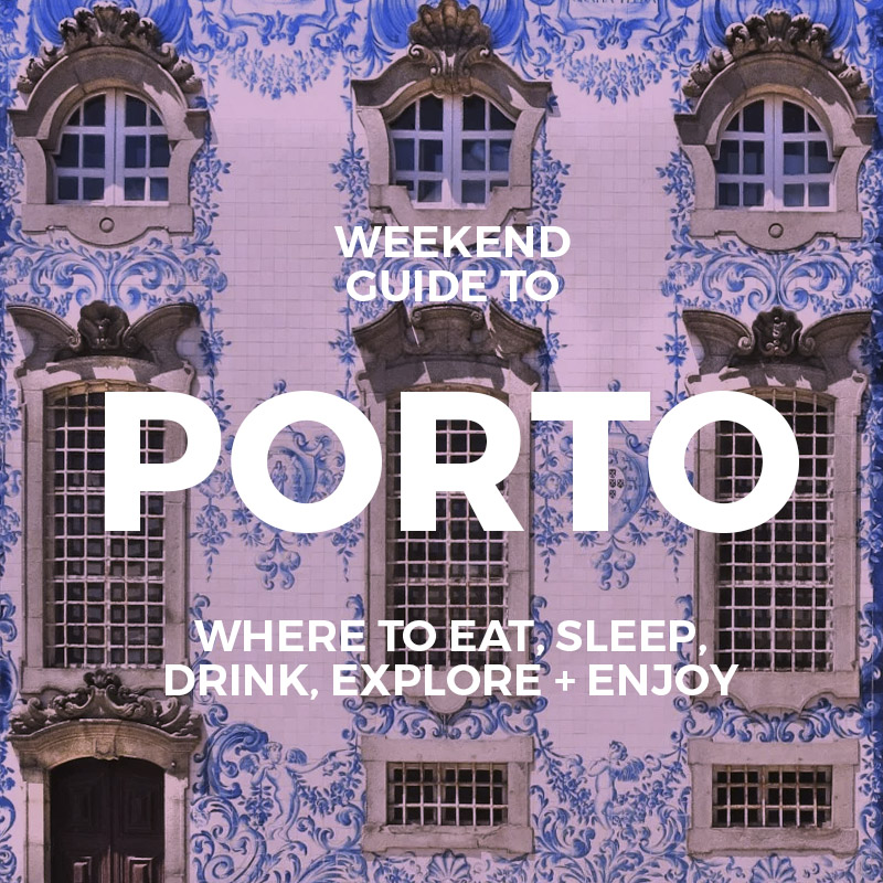 Fun Things To Do in Porto : The Weekend Guide to Porto : Portugal Travel Guide